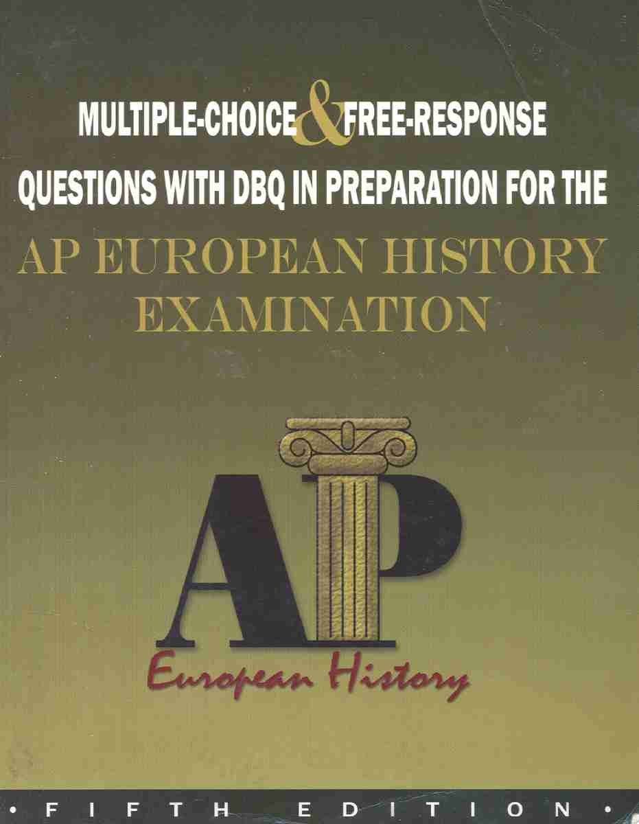 Multiple Choice and Free-Response Questions With Dbq in