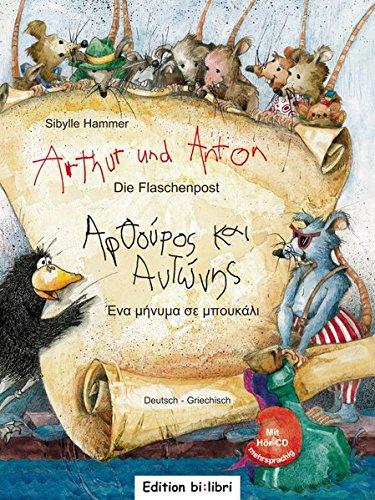 Arthur und Anton: Die Flaschenpost: Kinderbuch Deutsch-Griechisch mit Audio-CD