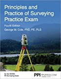 PPI Principles and Practice of Surveying Practice Exam, 4th Edition (Paperback) – Comprehensive Practice Exam for the NCEES PS Surveying Exam