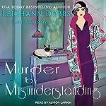Murder by Misunderstanding: Hazel Martin Mysteries, Book 2 | Leighann Dobbs