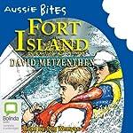 Fort Island: Aussie Bites   David Metzenthen