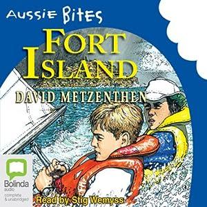 Fort Island: Aussie Bites Audiobook