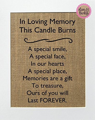 8x10 UNFRAMED In Loving Memory This Candle Burns / Burlap Print Sign / Rustic Country Shabby Chic Vintage Memorial House Decor Loved One Candle at Wedding Someone's in heaven