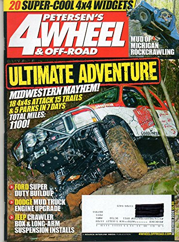 Petersen's 4 Wheel & Off Road Magazine November 2009 MUD OF MICHIGAN ROCKCRAWLING 20 Super-Cool 4x4 Widgets FORD SUPER DUTY BUILDUP Dodge Mud Truck Engine Upgrade JEEP CRAWLER BOX