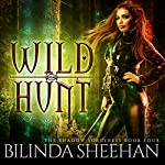 Wild Hunt: The Shadow Sorceress, Book 4 | Bilinda Sheehan