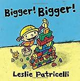#9: Bigger! Bigger!