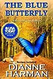 The Blue Butterfly (Liz Lucas Cozy Mystery) (Volume 5)