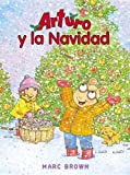 img - for Navidad Perfecta de Arturo = Arthur's Perfect Christmas (Una Aventura De Arturo / An Arthur Adventure) book / textbook / text book