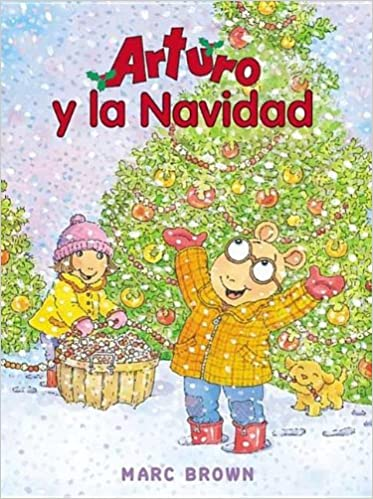 Arturo Y La Navidad / Arthur's Christmas (Una Aventura De Arturo / an Arthur Adventure) (English and Spanish Edition)