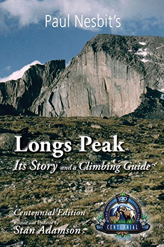 Longs Peak: Its Story and a Climbing Guide