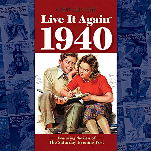 Live It Again 1940 (Old Good Days It Live Again)