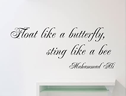 Muhammad Ali Quote Wall Vinyl Decal Float Like A Butterfly Sting