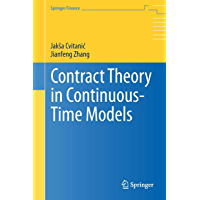 Contract Theory in Continuous-Time Models (Springer Finance Book 0) (English Edition)