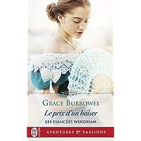 FIANCÉES WINDHAM (LES) T.04 : LE PRIX D'UN BAISER