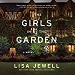 The Girls in the Garden: A Novel | Lisa Jewell