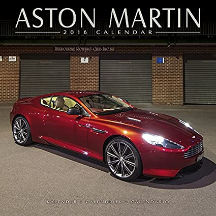 Calendario de 2016 ASTON MARTIN-COLLECTION-Coche de coche ...