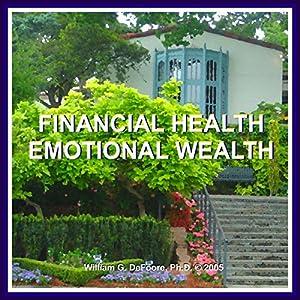 Financial Health, Emotional Wealth Audiobook
