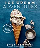 img - for Ice Cream Adventures: More Than 100 Deliciously Different Recipes book / textbook / text book
