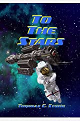 To The Stars (The Harry Irons Trilogy Book 1) Kindle Edition