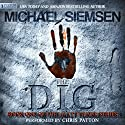 The Dig Audiobook by Michael Siemsen Narrated by Chris Patton