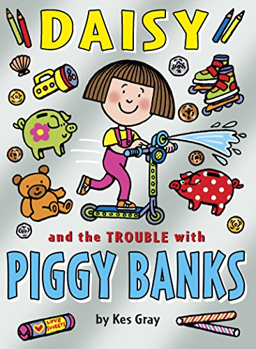 DAISY AND THE TROUBLE WITH PIGGY (Jacqueline Wilson The Worst Thing About My Sister)