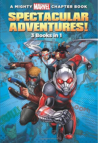 Spectacular Adventures!: 3 Books in 1! (A Mighty Marvel Chapter Book)