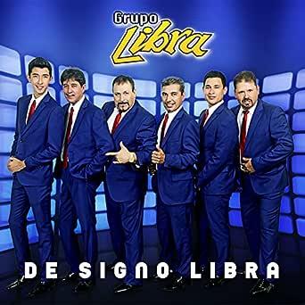 De Signo Libra de Grupo Libra en Amazon Music - Amazon.es