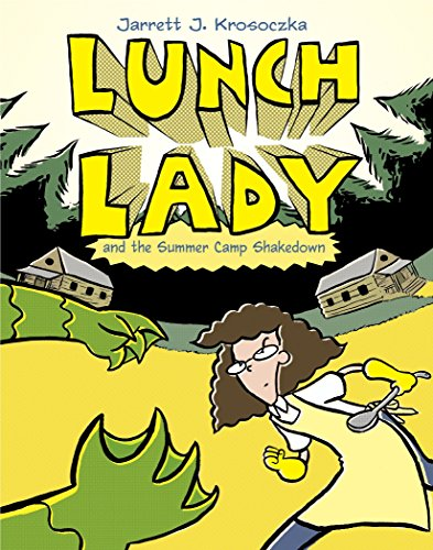 Image of Lunch Lady and the Summer Camp Shakedown: Lunch Lady #4