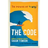 """The Code: The Power of """"I Will"""""""