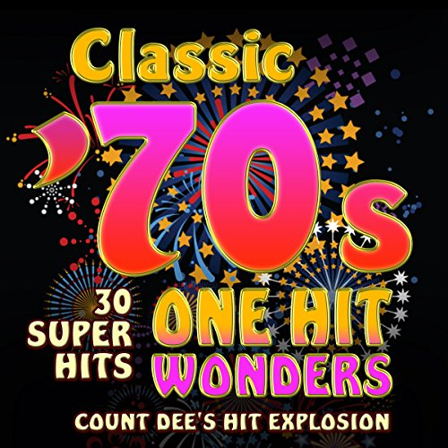 Classic 70s One-Hit Wonders - ...