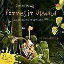 Pommes im Urwald Hörspiel von Jochen Mariss Gesprochen von: Stefan Kaminski, Cathlen Gawlich