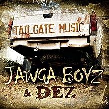 Tailgate Music by Jawga Boyz & Dez