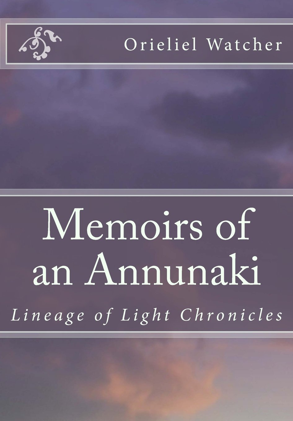 Download Memoirs of an Annunaki (Lineage of Light Chronicles) (Volume 1) PDF
