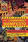 img - for The Communist Manifesto Illustrated: All Four Parts book / textbook / text book