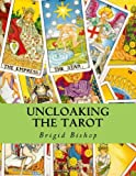 Uncloaking the Tarot, Brigid Bishop, 1466443685
