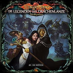 Die Brüder (Die Legenden der Drachenlanze 1) Hörspiel