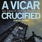A Vicar, Crucified | Simon Parke