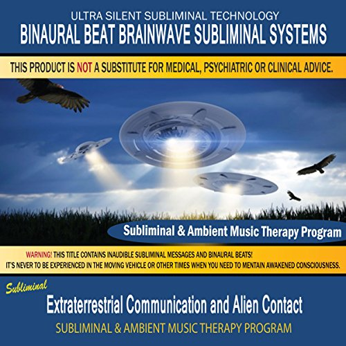 Extraterrestrial Communication And Alien Contact - Subliminal & Ambient Music Therapy 10 - Contact Therapy