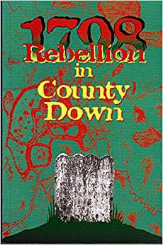 1798: Rebellion in Co.Down