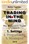 Trading in the Mind: Settings (English Edition)