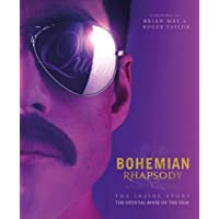 Bohemian Rhapsody: The Official Book of the Movie (Bohemian Rhapsody Movie Book)