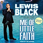 Me of Little Faith | Lewis Black