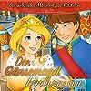 Die Gänsemagd-Prinzessin (Die schönsten Märchen für Mädchen)