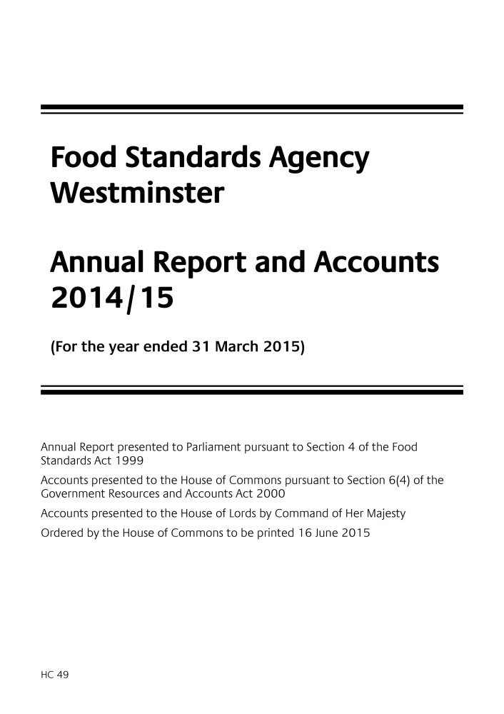 Download Food Standards Agency Westminster annual report and accounts 2014/15: (for the year ended 31 March 2015) (House of Commons Papers) PDF
