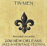 Tin Men / Live At JazzFest 2016