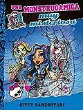 Una monstruoamiga muy misteriosa (Monster High) (Spanish Edition)