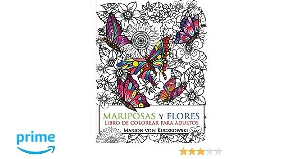 Mariposas Y Flores Libro De Colorear Para Adultos Amazon