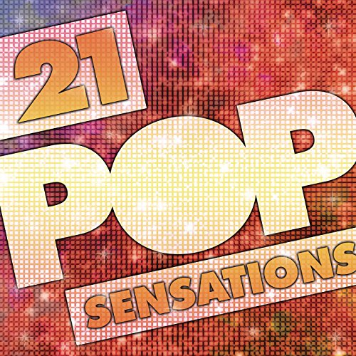 21 Pop Sensations [Clean]