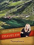 Laura McKenzie's Traveler - Romania - Transylvania