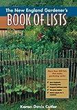 img - for The New England Gardener's Book of Lists by Karan Davis Cutler (2000-04-01) book / textbook / text book